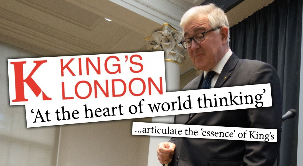 King's London proposed rebrand slogan 'At the heart of world thinking' on King's Principal Ed Byrne