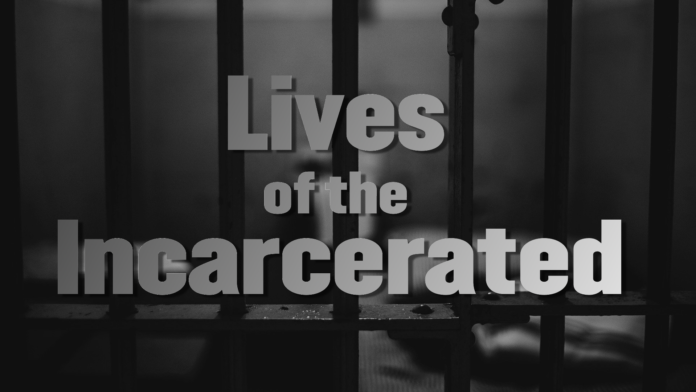 Lives of the Incarcerated